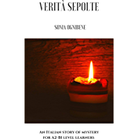Verità sepolte: An Italian story of mystery for A2-B1 level learners (Italian Edition) book cover