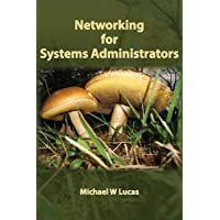 Networking for Systems Administrators (IT Mastery, Band 5)