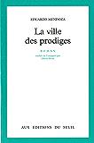 La Ville des prodiges (CADRE VERT) (French Edition)