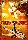 Sumario sangriento de la pequeña Estefanía [DVD]