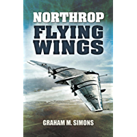 Northrop Flying Wings (English Edition)