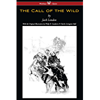 The Call of the Wild (Wisehouse Classics - with original illustrations) (English Edition)