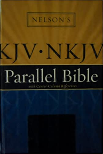 KJV-NKJV: Parallel Bible with Center-Column References