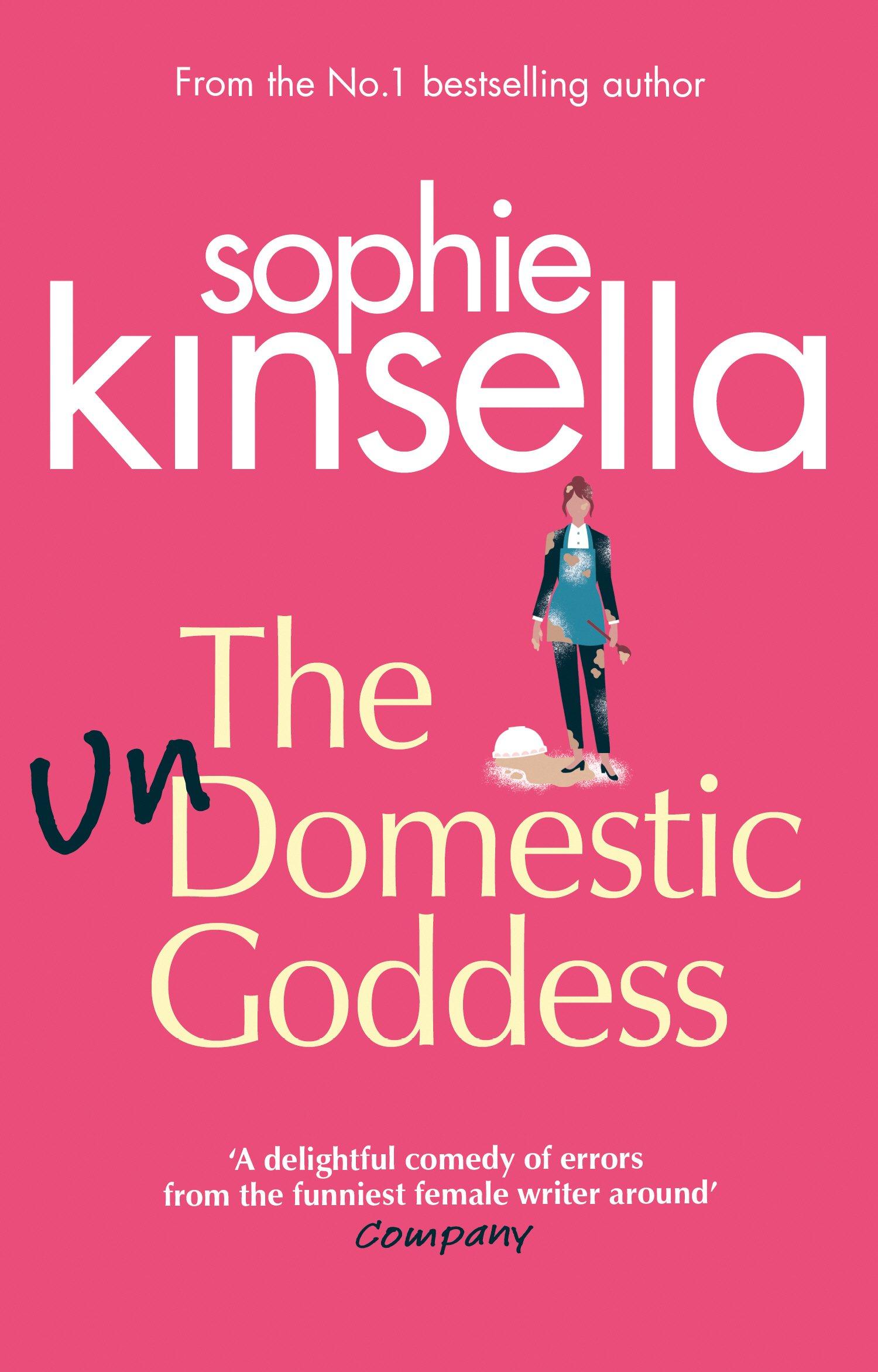 The Undomestic Goddess – Sophie Kinsella