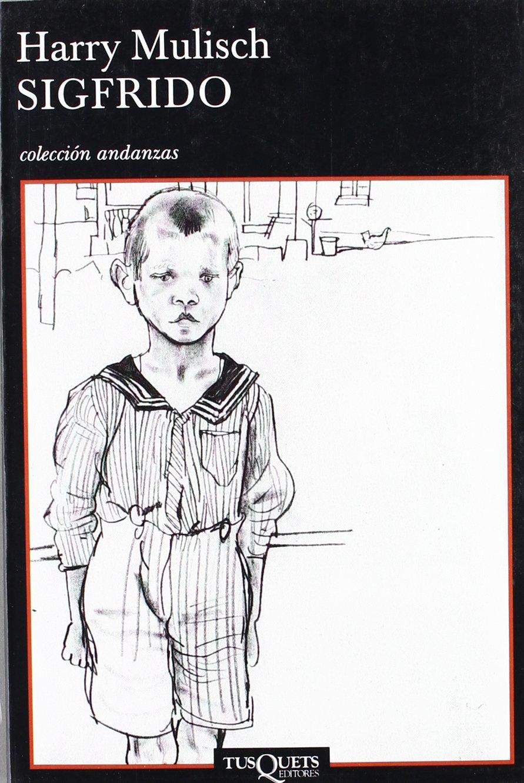 Sigfrido (.): Amazon.es: Mulisch, Harry: Libros