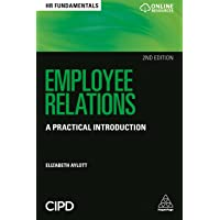 Employee Relations: A Practical Introduction (HR Fundamentals)