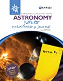 Exploring Creation with Astronomy 2nd Edition, Junior Notebooking Journal