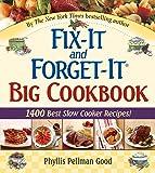 Fix-It and Forget-It Big Cookbook: 1400 Best Slow