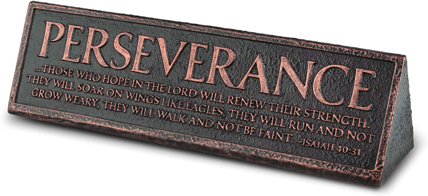 Lighthouse Christian Products Perseverance Reminder Hammered Copper 6.5 x 2.25 Cast Stone Desktop Plaque