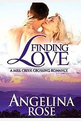 Finding Love (A Mill Creek Crossing Romance Book 3)