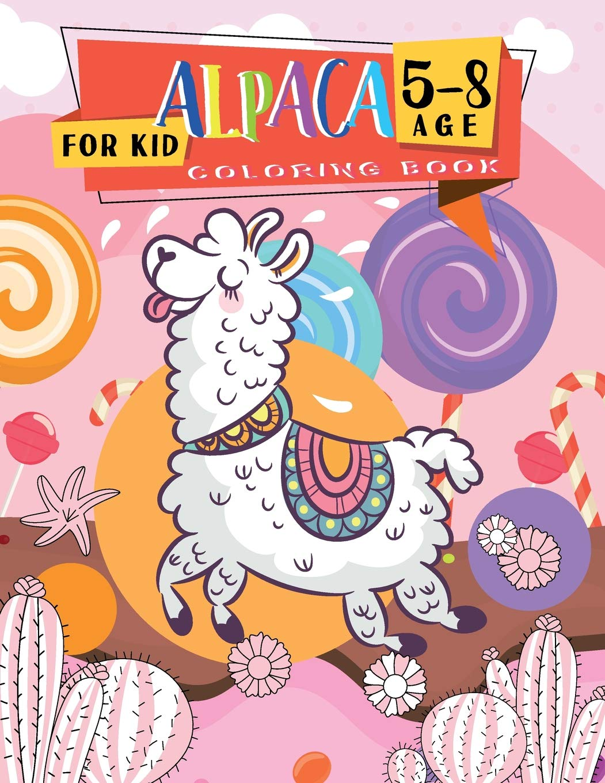 Alpaca Coloring Books for kids 5-8 age: Llama Easy Fun ...