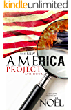 The New America Project: 6th Hour