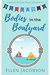 Bodies in the Boatyard (A Mollie McGhie Cozy Sailing Mystery Book 2) Kindle Edition
