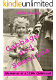 Cabbage and Semolina: Memories of a 1950s Childhood