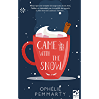 Came With The Snow: Une romance MM de Noël (French Edition) book cover