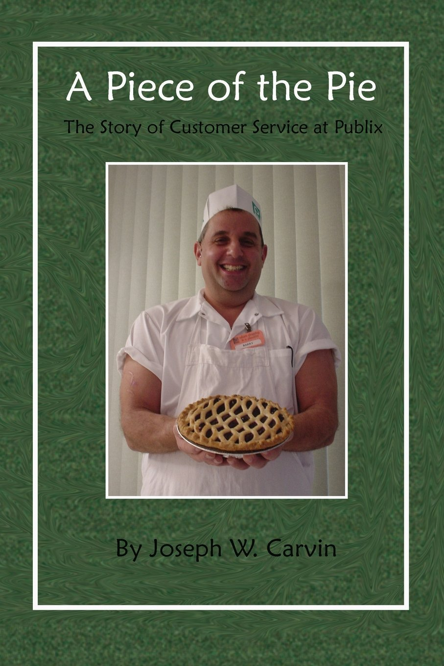 A Piece of the Pie: The Story of Customer Service at Publix