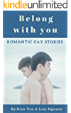 Belong with you: Romantic gay stories