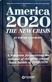 America 2020 the survival blueprint porter stansberry ron paul america 2020 the new crisis a blueprint for surviving the collapse of the great malvernweather Gallery