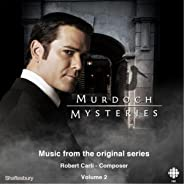 Murdoch Mysteries (Original Soundtrack, Vol. 2)