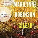 Gilead Hörbuch von Marilynne Robinson Gesprochen von: Otto Mellies
