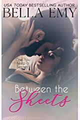 Between the Sheets Kindle Edition