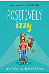 Positively Izzy (Emmie & Friends) Kindle Edition