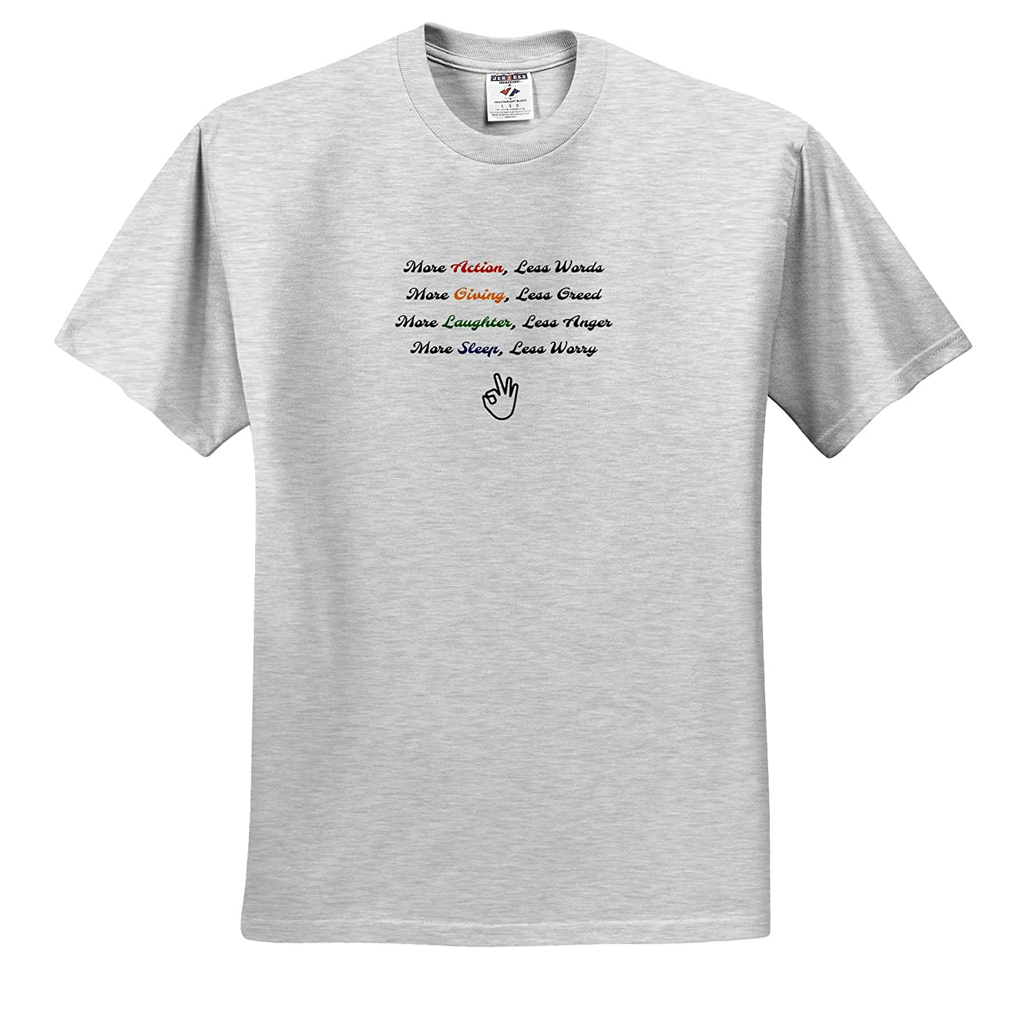 Quote 3dRose 3D Rose Nicole R T-Shirts Image of More Action Less Words More Giving Less Greed More Laughter
