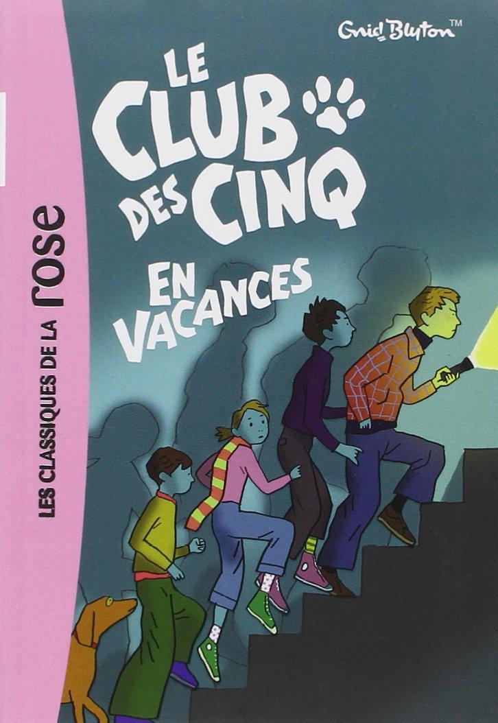 Le Club Des Cinq En Vacances French Edition Enid Blyton