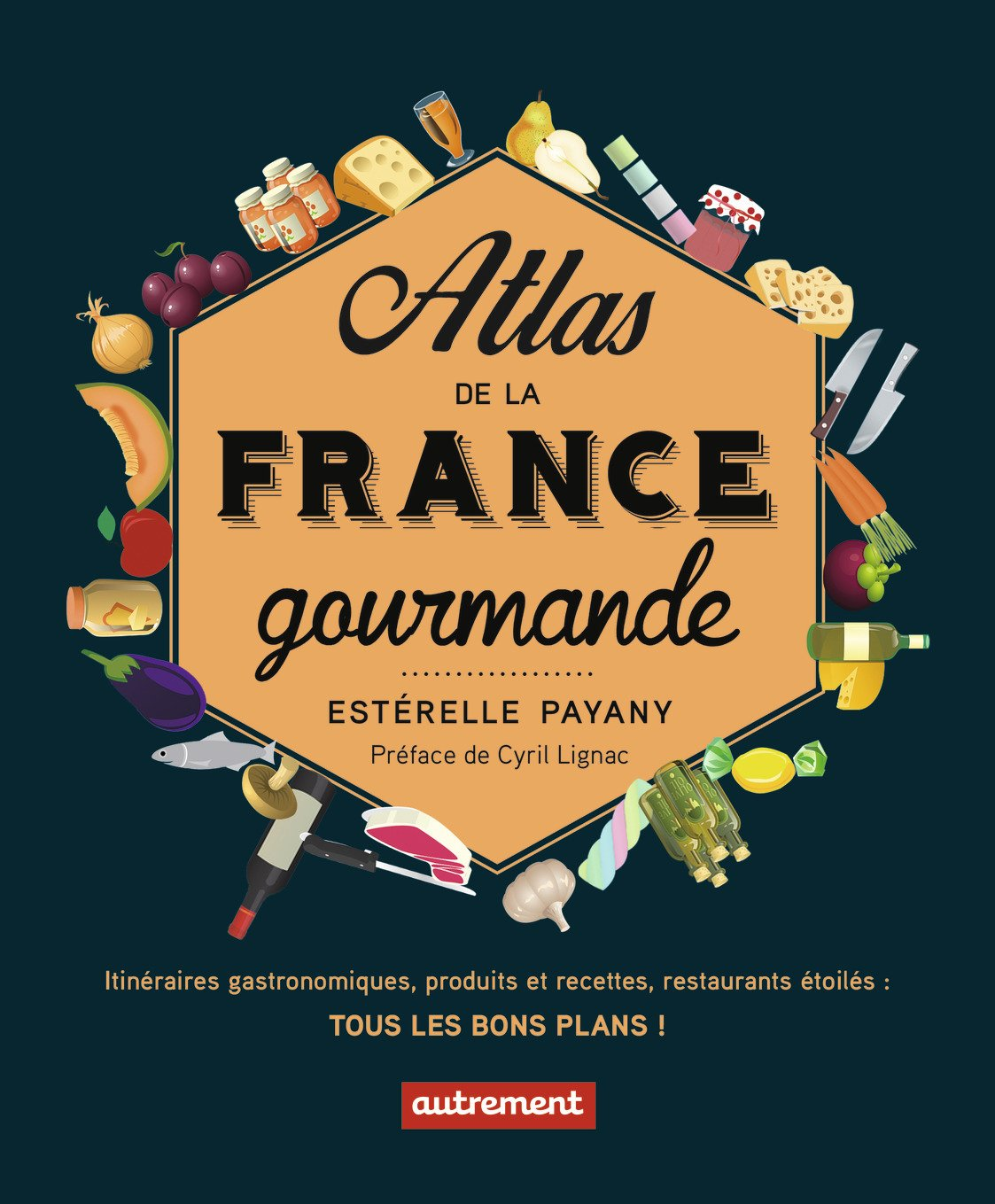 2 Atlas de la France Gourmande