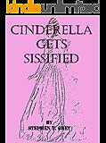 CINDERELLA GETS SISSIFIED