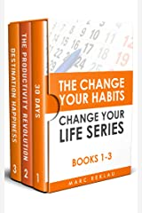 The Change Your Habits, Change Your Life Series: Books 1-3 (Change your habits, Change your life Box Set Book 1) (English Edition) Edición Kindle