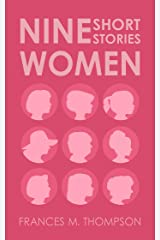 Nine Women: Short Stories Kindle Edition