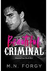 Beautiful Criminal (Omertà Law, Book #1) Kindle Edition