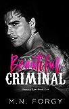 Beautiful Criminal (Omertà Law, Book #1)
