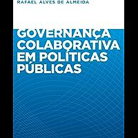Governança colaborativa em políticas públicas