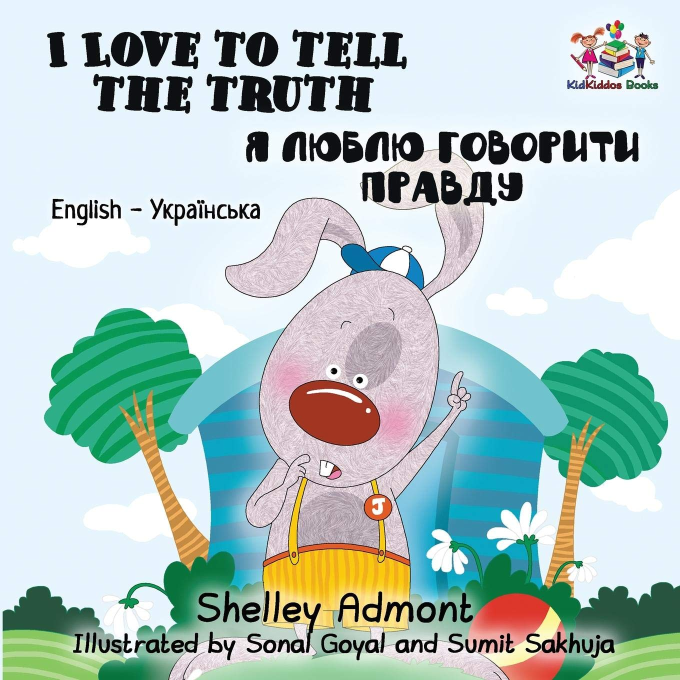 Download I Love to Tell the Truth: English Ukrainian Bilingual Children's Book (English Ukrainian Bilingual Collection) (Ukrainian Edition) PDF