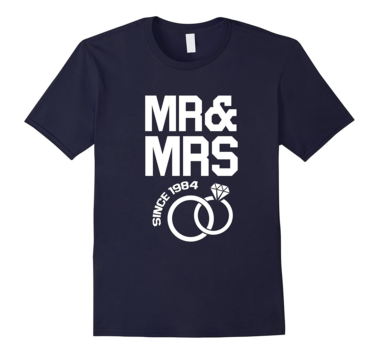 Mr & Mrs Since 1984 Wedding Anniversary Gift 33 Year T-shir-Teevkd