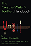 The Creative Writer's Toolbelt Handbook