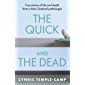 The Quick and the Dead: True stories of life and death from a New Zealand pathologist