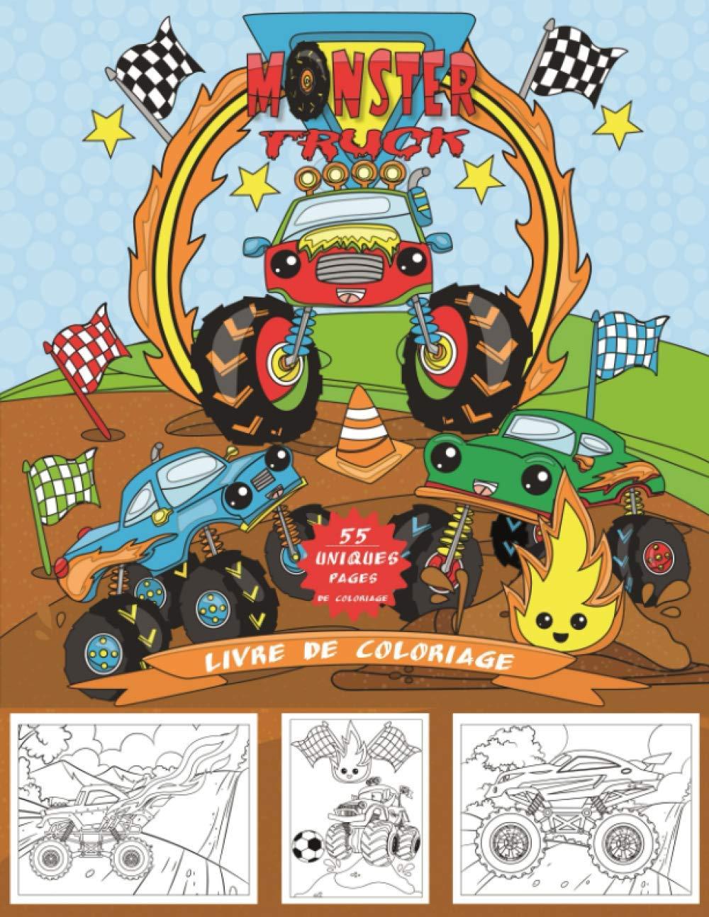 Livre De Coloriage Monster Truck 55 Pages A Colorier Uniques Sur Les Monster Trucks Pour Les Enfants De 4 A 8 Ans Pour Les Garcons Et Les Filles French Edition Le Petit