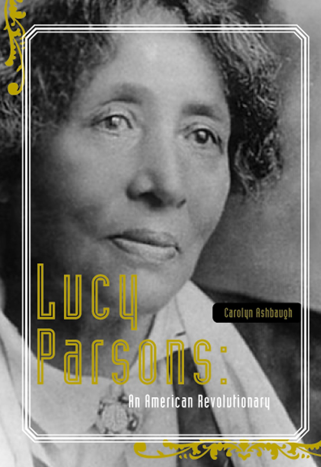 Download Lucy Parsons: An American Revolutionary pdf epub