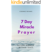 7 Day Miracle Prayer: Get any miracle within 7 days
