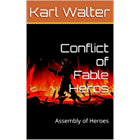 Conflict of Fable Heros: Assembly of Heroes (German Edition)