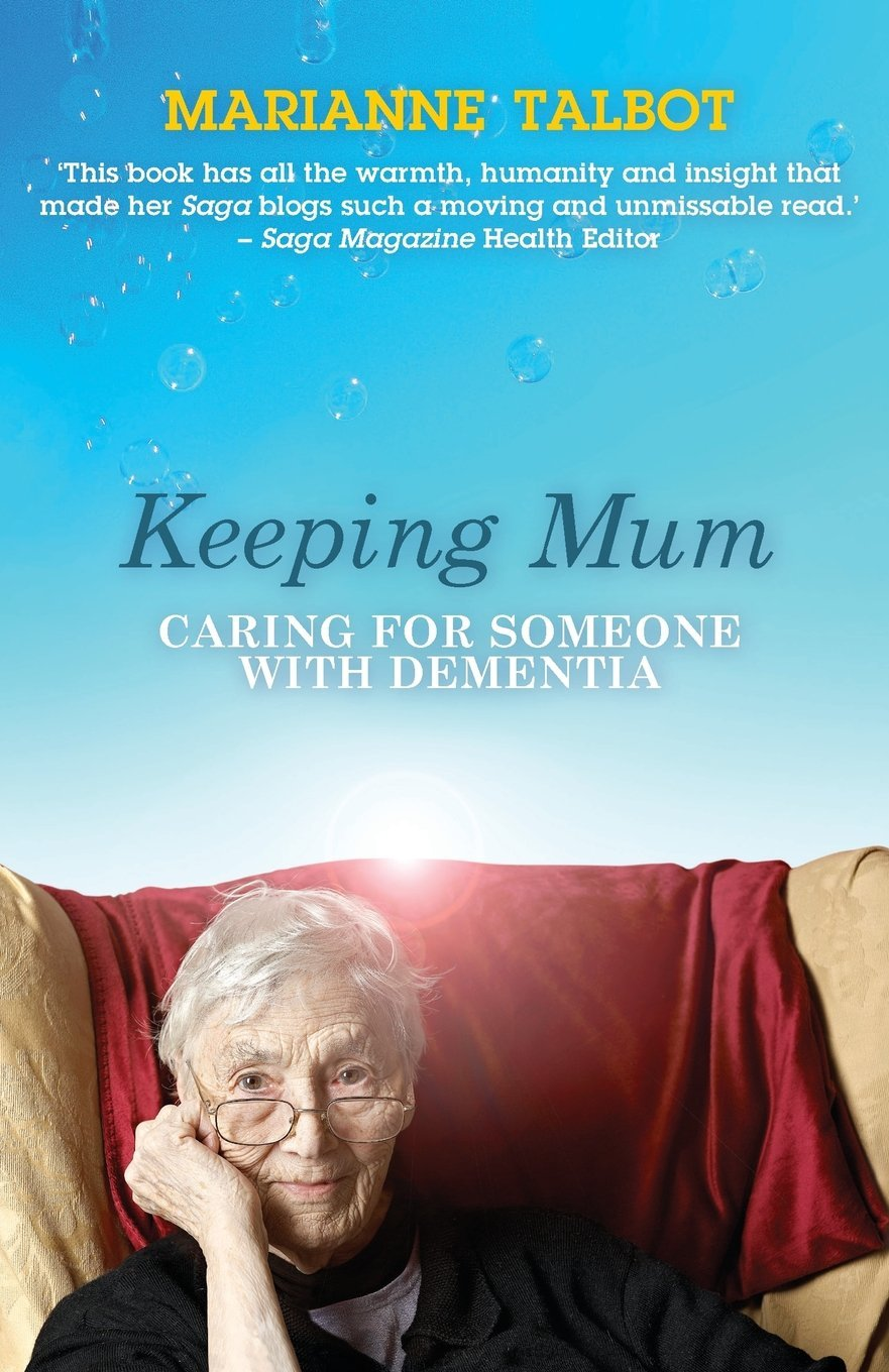 Keeping Mum: Caring for Someone with Dementia ebook