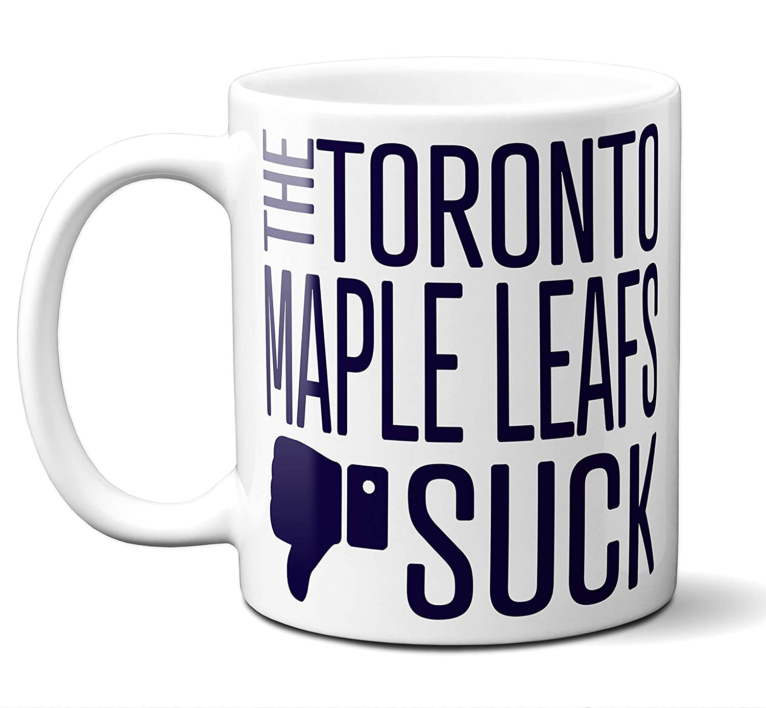 8da635214 Amazon.com: Funny Toronto Hockey Maple Leafs Suck Mug. Perfect Novelty  Coffee Mug, Tea Cup Gift For Anyone Who Says I Hate The Maple Leafs. 11 oz.