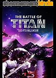 The Battle of Titan (Shaitan Wars Book 1) (English Edition)