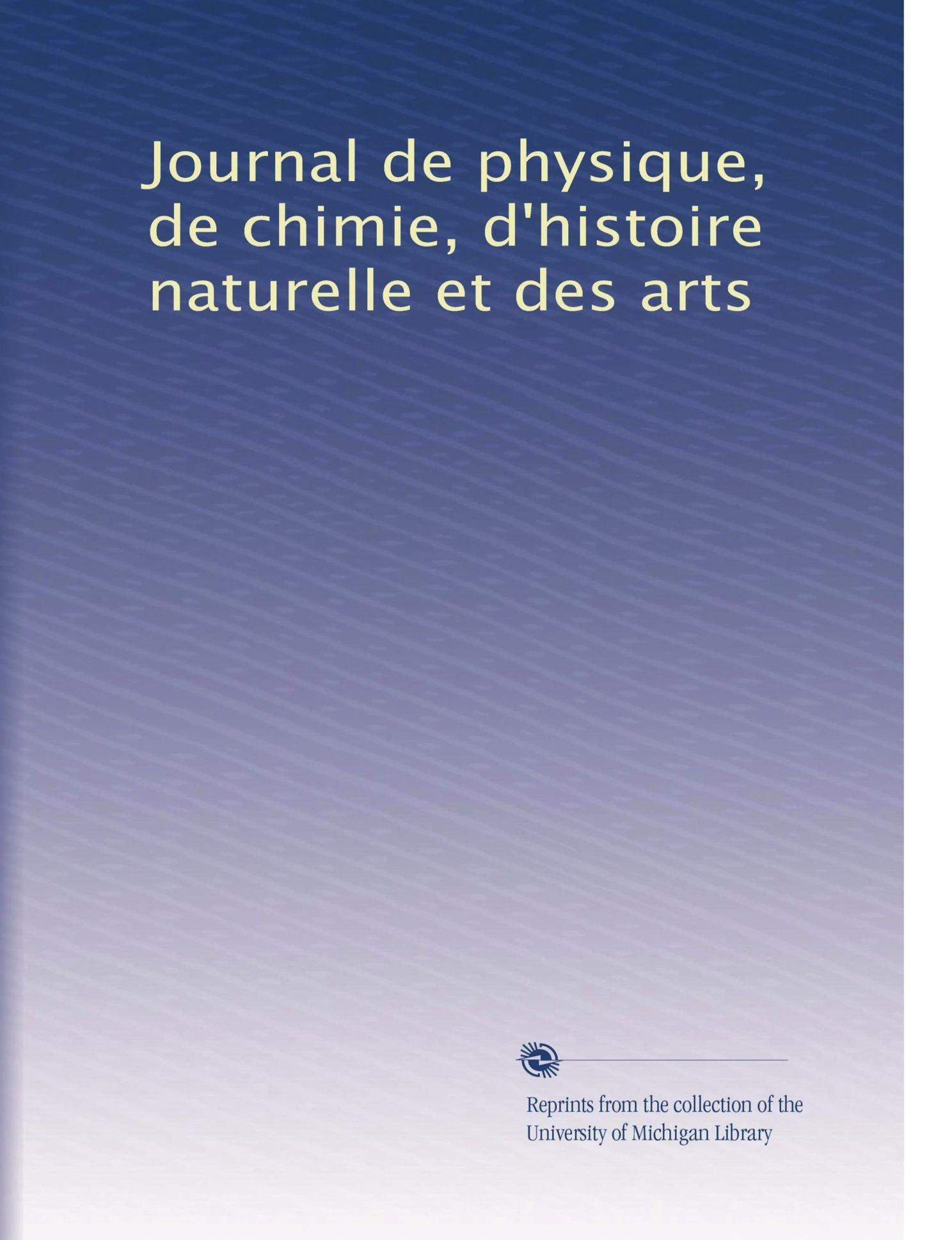 Read Online Journal de physique, de chimie, d'histoire naturelle et des arts (Volume 6) (French Edition) PDF