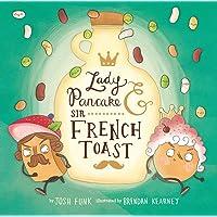 Lady Pancake & Sir French Toast: 1