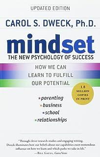 Mindset: The New Psychology of Success: Carol S  Dweck