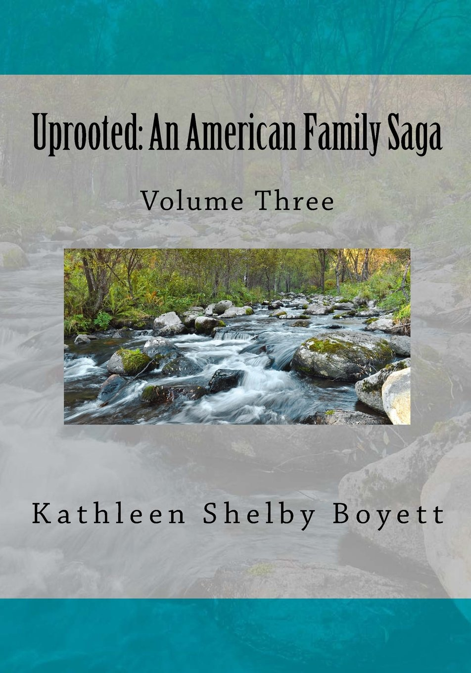 Uprooted: An American Family Saga: Volume 3 Black and white edition ebook